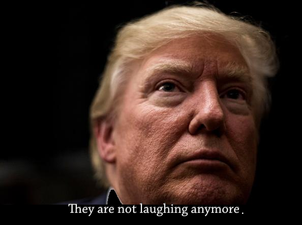 they-are-not-laughing-anymore-trump
